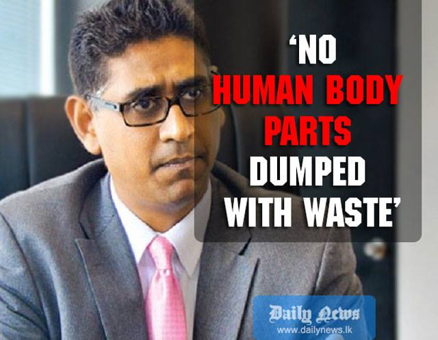 'No human body parts dumped with waste': Faiszer