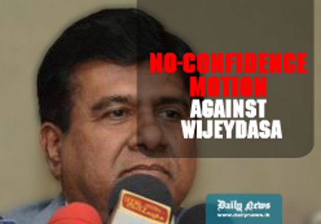 UNP Adopt No-Confidence motion against Wijeydasa